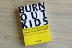 Burnoutkids - Michael Schulte-Markwort